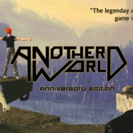 Обзор Another World: 20th Anniversary Edition