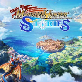 Monster Hunter Stories – демо-версия уже в Японии!