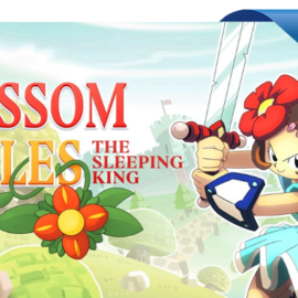 Обзор Blossom Tales: The Sleeping King: а роза упала